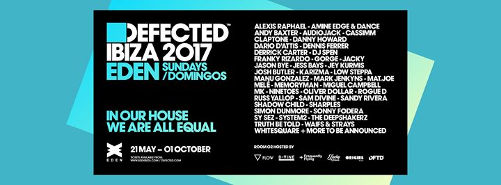 defected ibiza eden tickets 2017