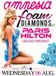 LA TROYA - BRASIL / FOAM & DIAMONDS : PARIS HILTON