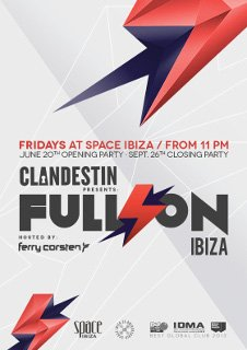 CLANDESTIN PRESENTS FULL ON IBIZA