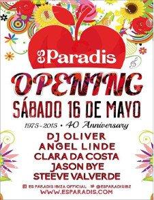 ES PARADIS OPENING PARTY