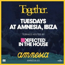 TOGETHER / DEFECTED IN THE HOUSE OPENING PARTY