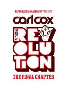 CARL COX - MUSIC IS REVOLUTION OPENING PARTY