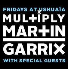 MULTIPLY - MARTIN GARRIX OPENING PARTY
