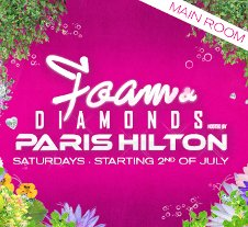 FOAM & DIAMONDS (HOSTED BY PARIS HILTON) CLOSING PARTY / MATINEE