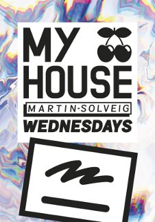 MY HOUSE - MARTIN SOLVEIG