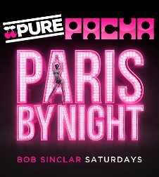 PURE PACHA - PARIS BY NIGHT CLOSING PARTY