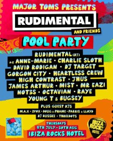 RUDIMENTAL & FRIENDS POOL PARTY OPENING