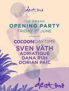 DESTINO GRAND OPENING PARTY - COCOON DAYTIME
