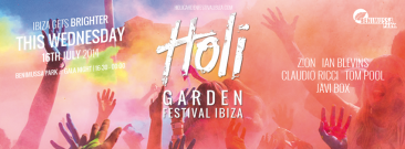 Holi Garden Festival Ibiza 2014 – Round #2 Wednesday 16 July
