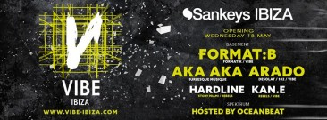 Feel the VIBE at SANKEYS Ibiza