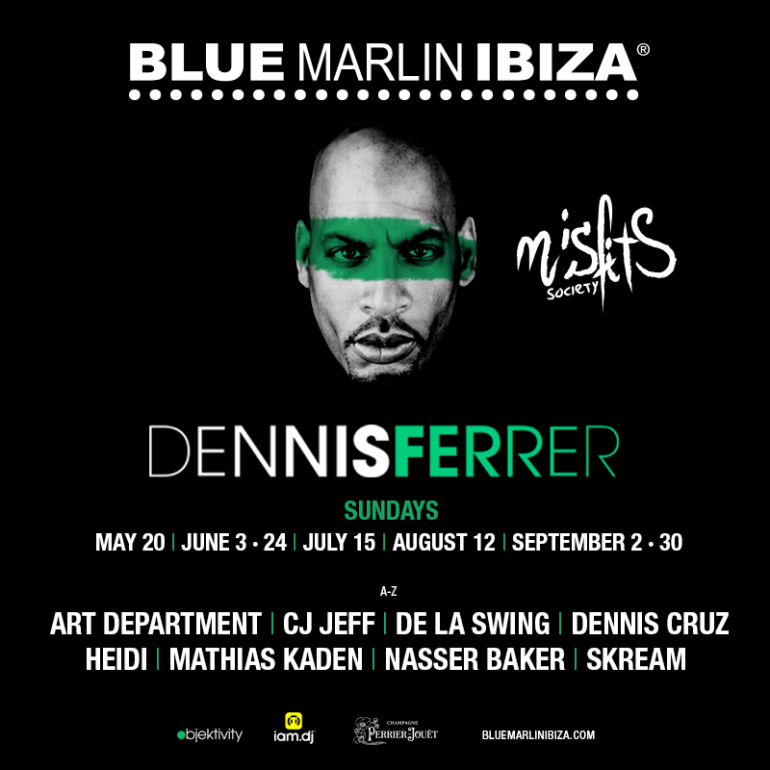 DENNIS FERRER ANNOUNCES BLUE MARLIN RESIDENCY: MISFITS SOCIETY