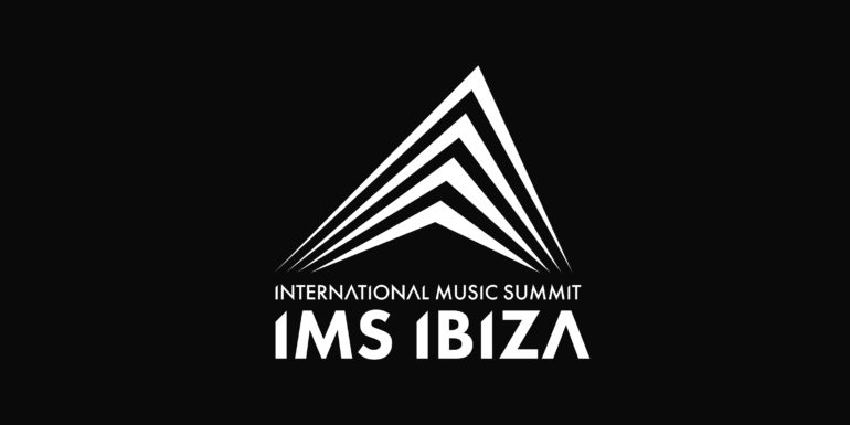 International Music Summit 2019 Lands in Ibiza!