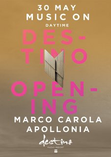 DESTINO OPENING PARTY - MUSIC ON DAYTIME