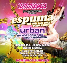 ESPUMA FOAM CLOSING PARTY / PEOPLE FROM IBIZA