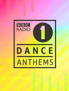 BBC RADIO 1 DANCE ANTHEMS