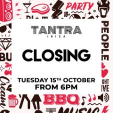 TANTRA CLOSING PARTY