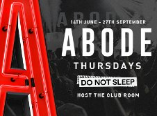 ABODE / DO NOT SLEEP CLOSING PARTY