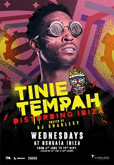 TINIE TEMPAH - DISTURBING IBIZA CLOSING PARTY