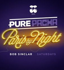 PURE PACHA - PARIS BY NIGHT