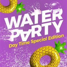 WATER PARTY DAYTIME SPECIAL EDITION