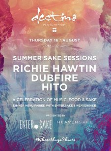 SUMMER SAKE SESSIONS WITH RICHIE HAWTIN