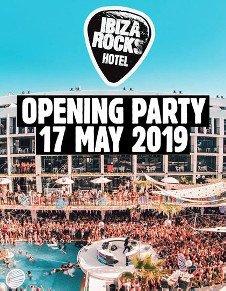 IBIZA ROCKS HOTEL OPENING PARTY