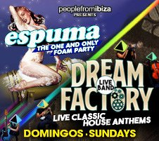ESPUMA FOAM PARTY / DREAM FACTORY CLOSING PARTY