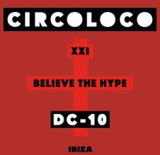 CIRCOLOCO CLOSING PARTY