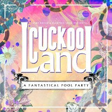 CUCKOO LAND POOL CLOSING PARTY