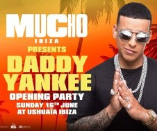 MUCHO OPENING PARTY - DADDY YANKEE